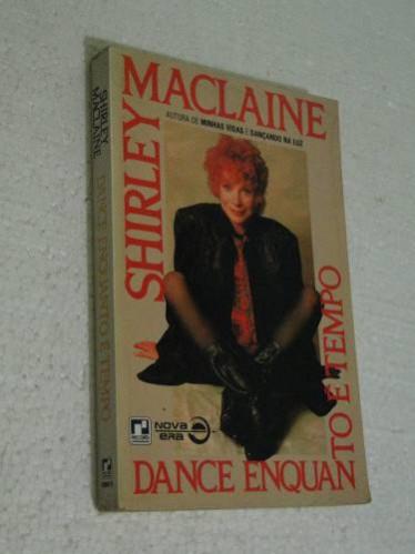 livro-dance-enquanto-e-tempo-shirley-maclaine-lojaabcd-12787-MLB20065161064_032014-O